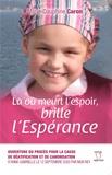 Marie-Dauphine Caron - Là où meurt l'espoir brille l'espérance.