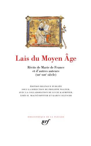 Marie de France - Lais du Moyen Age - Récits de Marie de France et d'autres auteurs (XIIe-XIIIe siècle).
