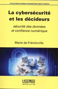 Marie de Fréminville - La cybersécurité et les décideurs - Sécurité des données et confiance numérique.