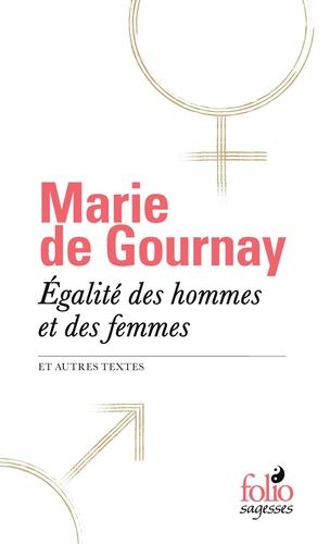 Egalité des hommes et des femmes. Et autres textes