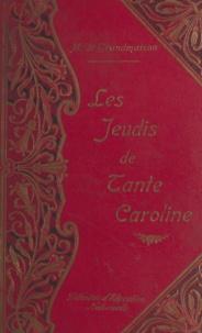 Marie de Grandmaison et G. Bigot - Les jeudis de tante Caroline.