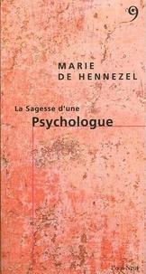 Marie de Hennezel - La Sagesse d'une Psychologue.