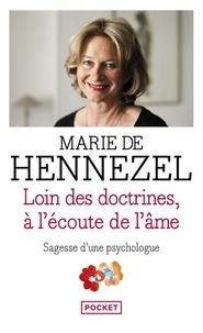 Marie de Hennezel - Loin des doctrines à l'écoute de l'âme.