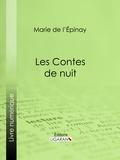 Marie de L'Épinay et  Ligaran - Les Contes de nuit.