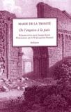 Marie de la Trinité - De l'angoisse à la paix - Relation écrite pour Jacques Lacan.