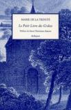 Marie de la Trinité - Le petit livre des Grâces.
