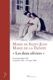 """Marie de la Trinité - """"Les deux oliviers"""" - Correspondance 3, 14 janvier 1951-31 mars 1969."""