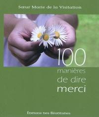 Marie de la Visitation - 100 manières de dire merci.