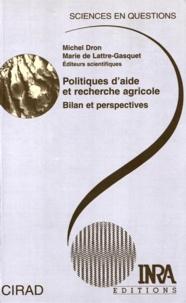 Marie de Lattre-Gasquet et  Collectif - Politiques d'aide et recherche agricole. - Bilan et perspectives.