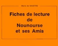 Marie de Maistre - Nounourse et ses amis - Fiche de lecture.