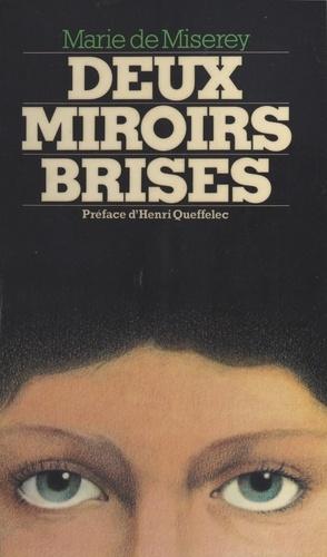 Deux miroirs brisés