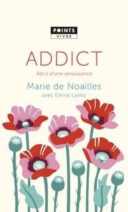 Addict - Marie de Noailles |