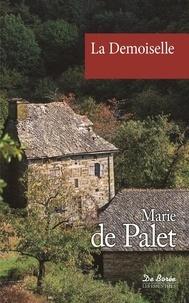 Marie de Palet - La demoiselle.