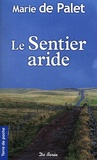 Marie de Palet - Le sentier aride.