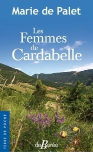 Marie de Palet - Les Femmes de Cardabelle.