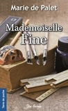 Marie de Palet - Mademoiselle Fine.