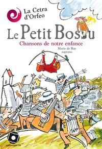 Marie de Roy et Michel Keustermans - Le Petit Bossu - Chansons de notre enfance. 1 CD audio