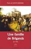 Marie de Sainte-Hermine - Une famille de brigands en 1793.