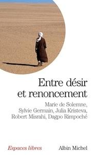 Marie de Solemne et Julia Kristeva - Entre désir et renoncement.