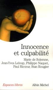 Marie de Solemne et Jean-Yves Leloup - Innocence et culpabilité.