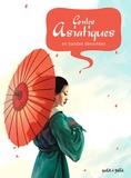 Marie Decavel et Emmanuelle Pioli - Contes asiatiques en bandes dessinées.