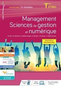 Marie Decroocq et Delphine Dedreux - Management Sciences de gestion et numérique Tle STMG En situation.