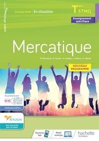 Marie Decroocq et Renaud Lacroix - Mercatique Tle STMG En situation - Enseignement spécifique.