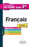 Marie Dehen - Français 2de - Le nouveau programme en 100 fiches.