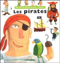 Marie Delafon et Françoise de Guibert - Les pirates.