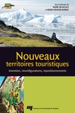 Marie Delaplace et Maria Gravari-Barbas - Nouveaux territoires touristiques - Invention, reconfigurations, repositionnements.