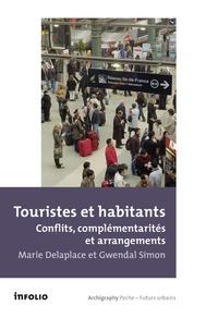 Marie Delaplace et Gwendal Simon - Touristes et habitants - Conflits, complémentarités et arrangements.