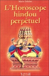 Marie Delclos - L'Horoscope hindou perpétuel.