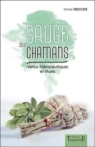 La sauge des chamans - Vertus thérapeutiques et rituels.pdf