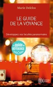 Le guide de la voyance - Marie Delclos |