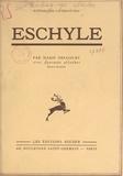 Marie Delcourt - Eschyle - Avec 40 planches hors-texte.