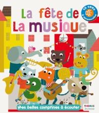 Marie Delhoste et Isabelle Chauvet - La fête de la musique. 1 CD audio