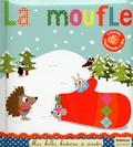 Marie Delhoste et Isabelle Chauvet - La moufle.