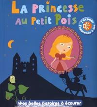 Marie Delhoste et Virginie Graire - La princesse au petit pois.