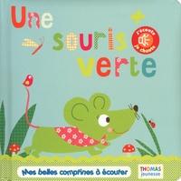 Marie Delhoste et Isabelle Chauvet - La souris verte.