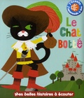 Marie Delhoste et Isabelle Chauvet - Le chat botté.