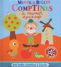 Marie Delhoste et Virginie Graire - Mes plus belles comptines à mimer et jeux de doigts.