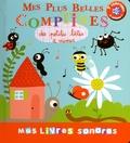 Marie Delhoste et Isabelle Chauvet - Mes plus belles comptines sonores des petites bêtes à mimer.