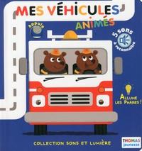 Marie Delhoste et Romain Guyard - Mes véhicules animés.