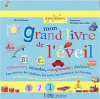Marie Delhoste - Mon grand livre de l'éveil.