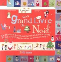 Marie Delhoste - Mon grand livre de Noël.