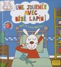 Marie Delhoste et Isabelle Chauvet - Une journée avec bébé Lapin !.