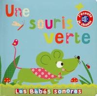 Marie Delhoste et Isabelle Chauvet - Une souris verte.