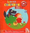 Marie Deloste et Isabelle Jacqué - Le petit chaperon rouge.