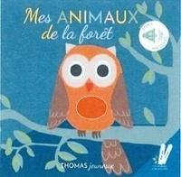 Marie Deloste - Mes animaux sonores de la forêt.