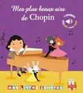 Marie Deloste et  Collectif - Mes plus beaux airs de Chopin.